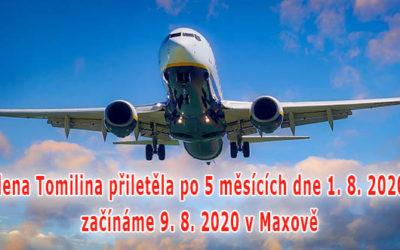 Elena Tomilina přiletěla – začínáme 9. 8. 2020